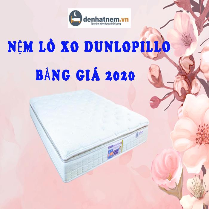 Bảng giá nệm lò xo Dunlopillo khuyến mãi nhất 2020