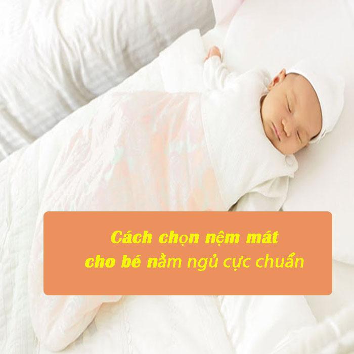 Mách mẹ bỉm sữa cách chọn nệm mát cho bé nằm ngủ ngon