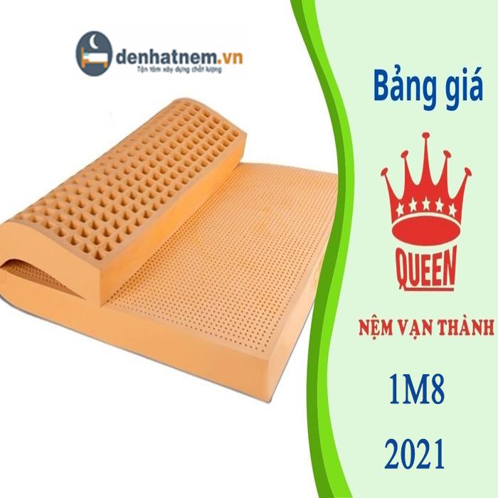 Bảng giá nệm Vạn Thành 1m8 khuyến mãi T6/2021 mới nhất